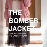 the bomber jacket 3 looks