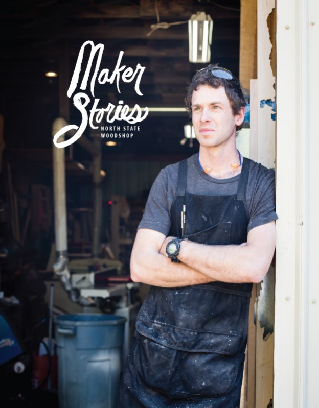 maker stories north state woodshop
