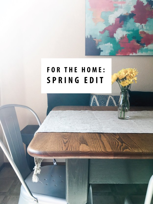 for the home spring edit
