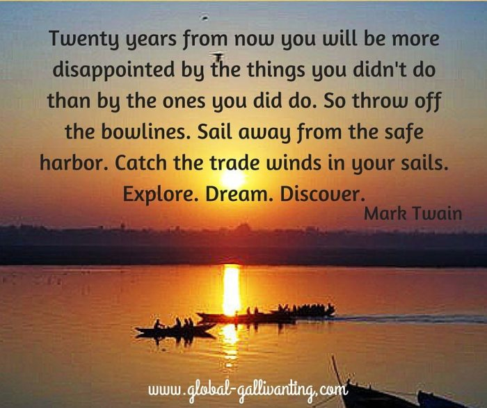 Twenty years from now explore dream discover mark twain quote
