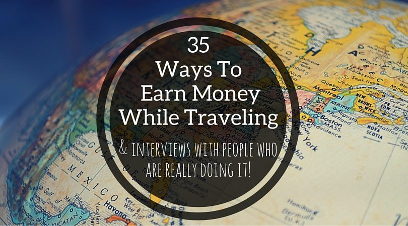 35 Ways to Work and Travel