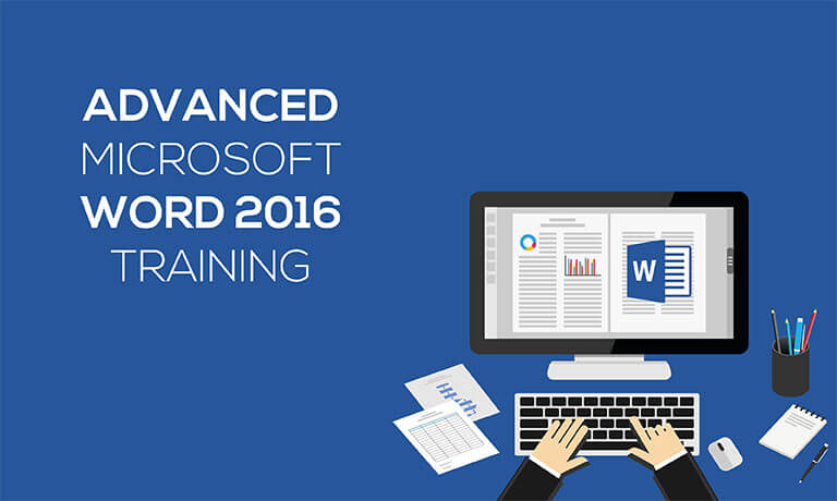 Advanced Microsoft Word 2016 Training Course with Online Certification - mickrosoft word