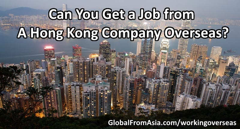 Can You Get a Job from a Hong Kong Company Overseas?
