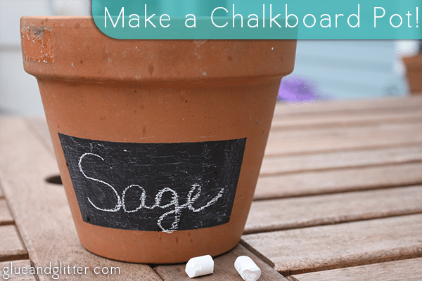 Whip out that chalkboard paint and make a DIY chalkboard pot for your container garden!