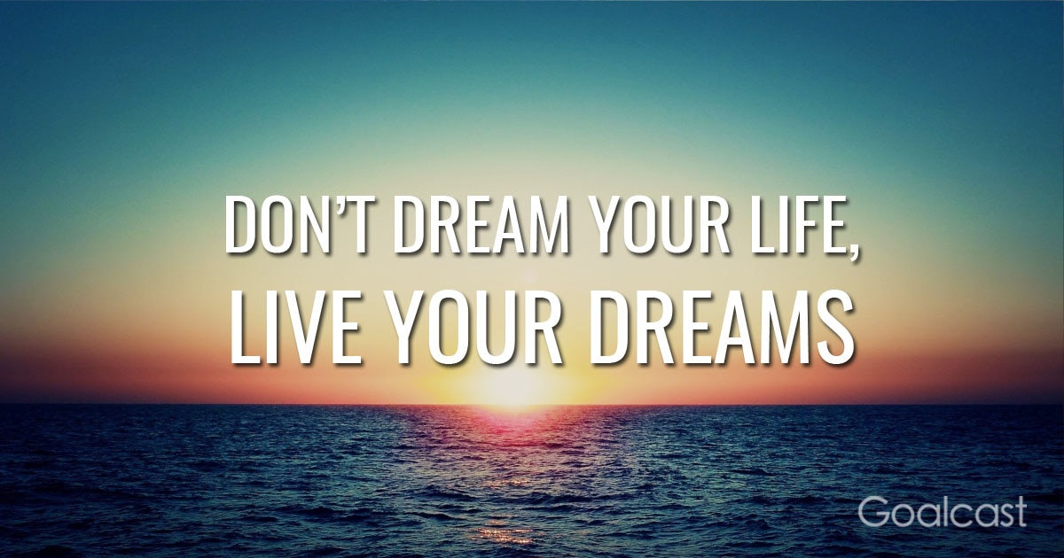 Signs And Quotes Wallpapers How To Live Your Dream Life Goalcast