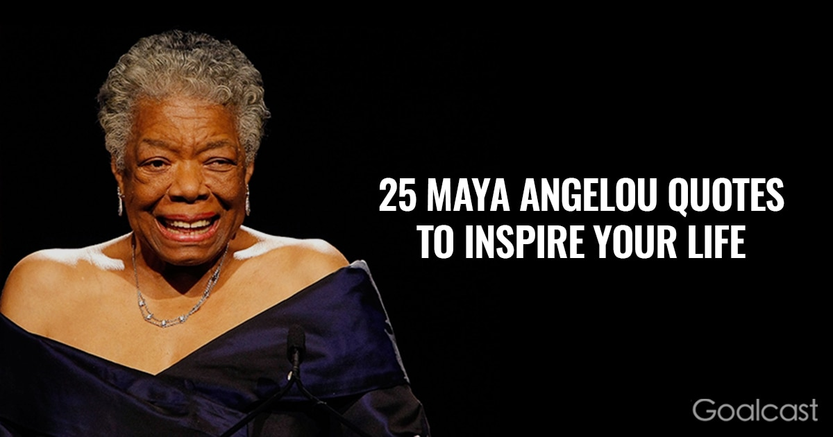Wise Failure Quotes Wallpaper 25 Maya Angelou Quotes To Inspire Your Life Goalcast