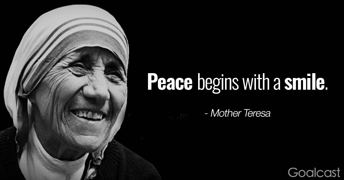 Willpower Quotes Wallpaper Mother Teresa Quote Peace Begins With A Smile Goalcast