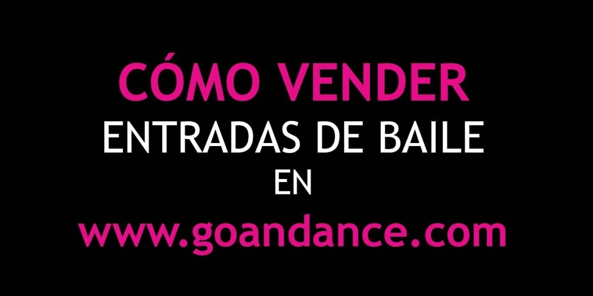 Cómo crear un evento para vender entradas online en godance - godance - como hacer boletos para un evento