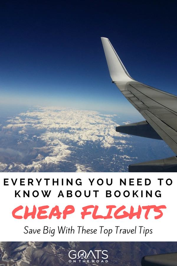 10 Brilliant Hacks To Save Big Money On Airfare - Goats On The Road