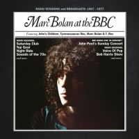Marc Bolan at the BBC: John's Children – Tyrannosaurus Rex – T.Rex (Universal)