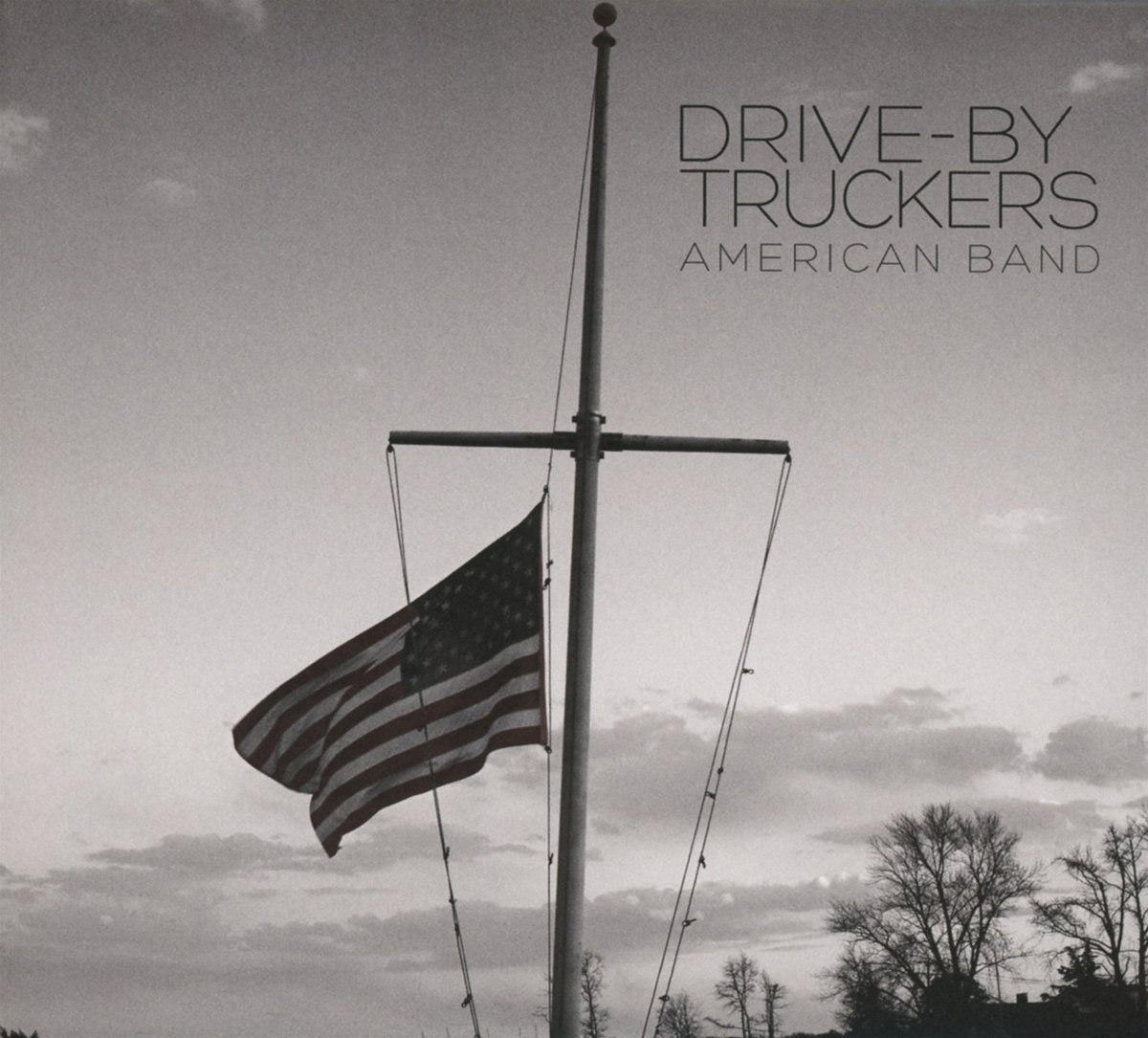 Drive-By Truckers - American Band (ATO Records)