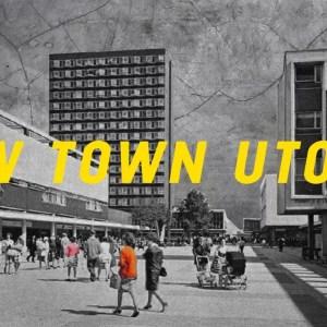 new-town-utopia-2