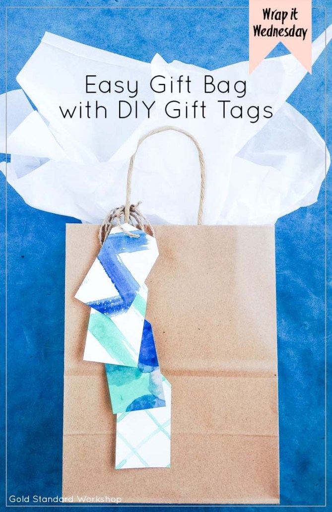 Wrap It Wednesday: Easy Gift Bag with DIY Gift Tags by Gold Standard Workshop