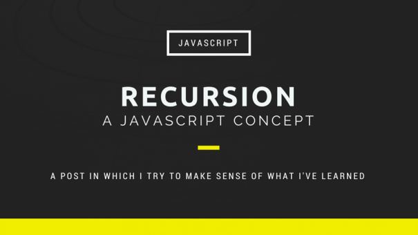 Javascript  – Introduction to recursion