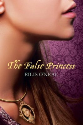 The False Princess, Eilis O'Neal, Book Cover