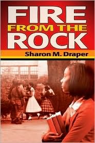 Fire From The Rock, Sharon Draper, Book Cover
