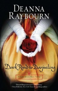 Dark Road To Darjeeling, Book Cover, Deanna Raybourn