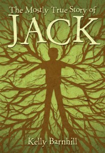 The Mostly True Story Of Jack, Kelly Barnhill, Book Cover, boy turning into plant