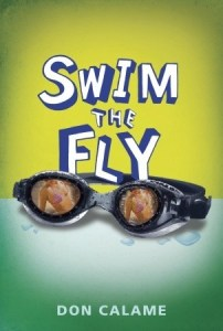 Swim The Fly Don Calame Book Cover