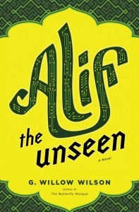 Alif The Unseen G. Willow Wilson Book Cover