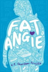 Fat Angie E.E. Charlton-Trujillo Cover
