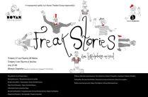 Για Δύο (2) Εισιτήρια (μόλις 3 ευρώ ανά άτομο) για το Υπέροχο Musical Freak Stories σε σκηνοθεσία Λένας Πετροπούλου, με τους Μανώλη Δραμηλαράκη, Λένια Κοκκίνου, Ελισάβετ Τσολερίδου, Κατερίνα Κανδυλίδου, Δημήτρη Τσάλμα, Νικόλ Λεονταρίδου, Νατάσα Τσακιρίδου, Παναγιώτη Αναγνωστόπουλο & Ζωντανή Μουσική επί σκηνής, στο Θέατρο Σοφούλη!