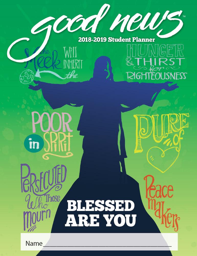 Good News Planners™ \u2013 Where School Life and Faith Life Meet