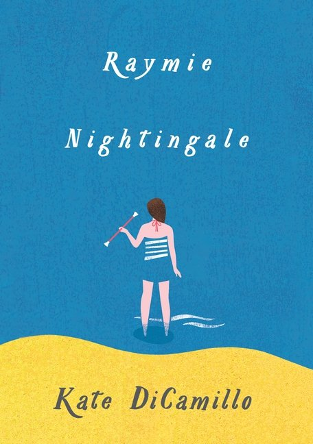 Raymie Nightingale book cover by Kate DiCamillo