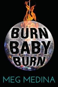 Burn_Baby_Burn by Meg Medina book cover