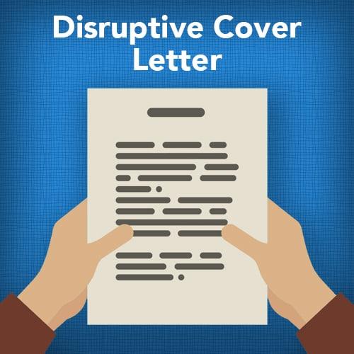 disruptive cover letter