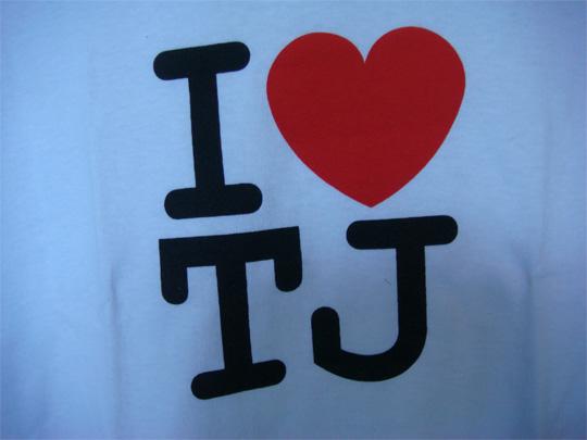 I love TJ