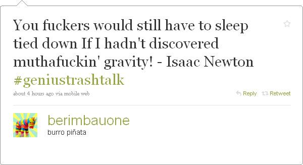 Berimbauone and the genius trash-talk