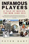 Infamous Players:A Tale of Movies, the Mob (and Sex)
