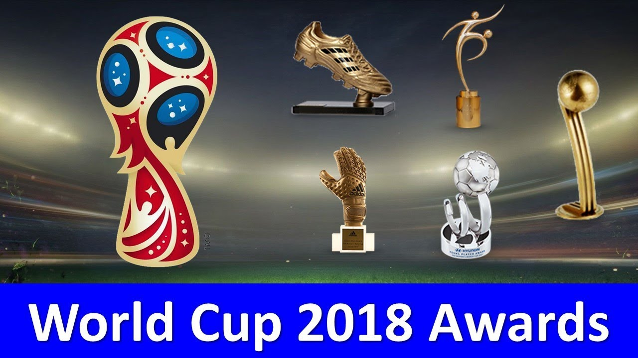 Fifa World Cup 2018 Golden Boot Golden Ball And Other