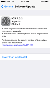 iOS 7.0.2 for iPhone 5 was released earlier today.