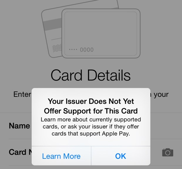 Your Issuer Does Not Yet Offer Support for this Card. Learn more about the currently supported cards or ask your issues if they offer cards that support Apple Pay