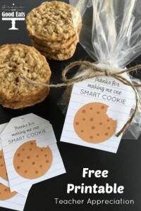Teacher Appreciation: Smart Cookie Free Printable