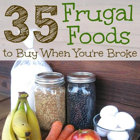 35 Frugal Foods to Buy When You're Broke