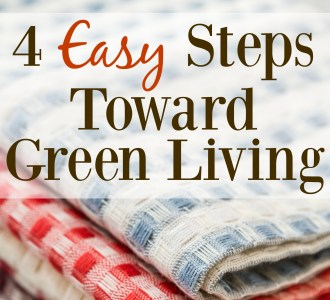 4 Easy Steps Toward Green Living