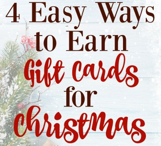 4 Easy Ways to Earn Gift Cards for Christmas