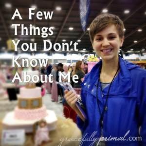 A Few Things You Don't Know About Me