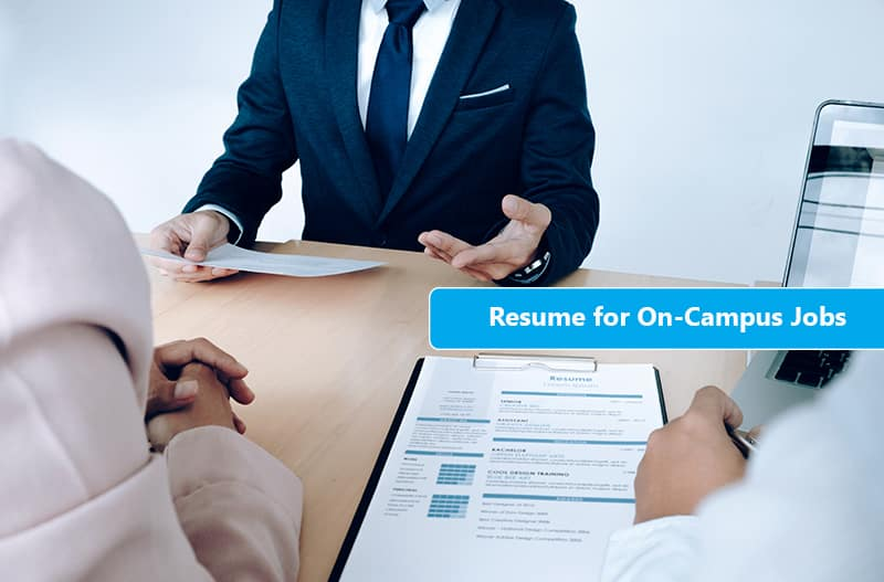 what is the best on-campus job resume format for US students?