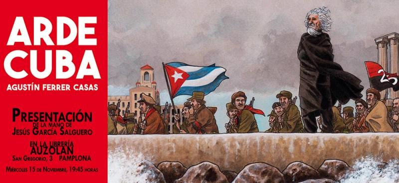 Arde Cuba Presentación Auzolan