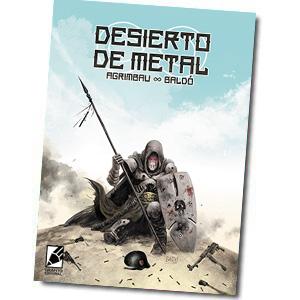 Desierto de Metal, un cómic de ciencia ficción. Una ucronía increible