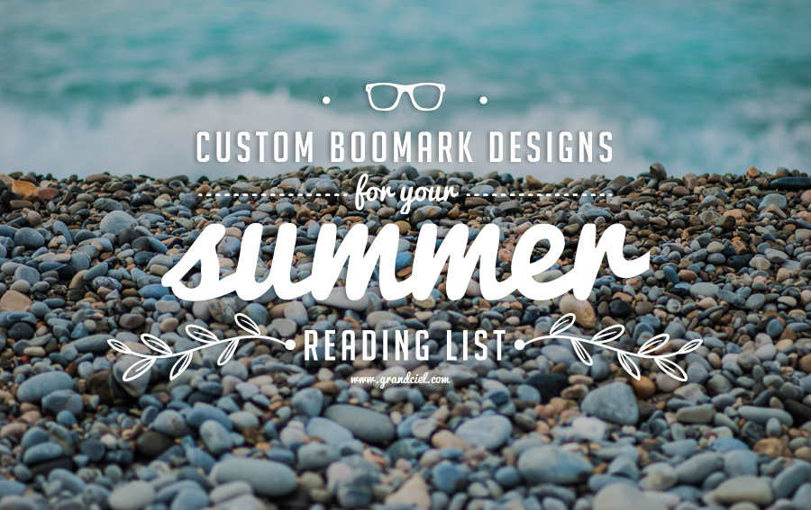 Custom Bookmark Designs for Your Summer Reading