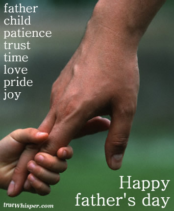 Father Child Patience Trust Time Love Pride Joy Happy Father's Day