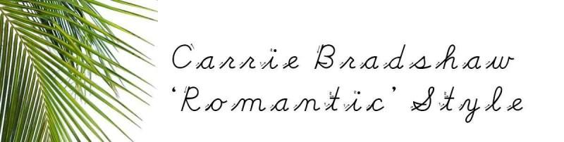 Juni_Carrie Bradshaw_Romantic