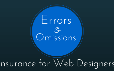 Web Designers Guide to General Liability and Errors & Omissions Insurance