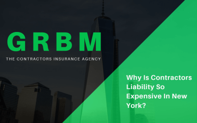 Why Is Contractors Liability So Expensive in New York?