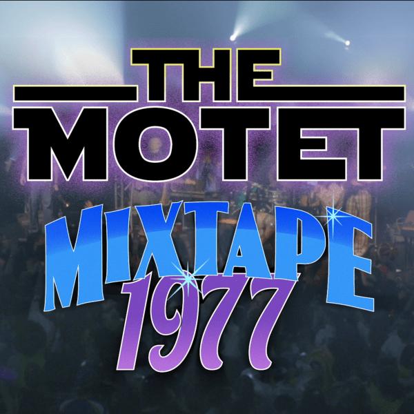 The Motet | MixTape '77 | Live @ Park West – 10.31.15